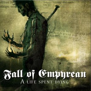 Fall_of_empyrean_a_life_spent_dying.jpg