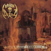 braindeadz_born_from_damnation_cover.jpg